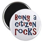 "Being a USA Citizen Rocks 2.25"" Magnet (100 pack)"