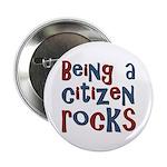 """Being a USA Citizen Rocks 2.25"""" Button (10 pack)"""