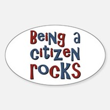 Being a USA Citizen Rocks Oval Decal