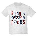Being a USA Citizen Rocks Kids Light T-Shirt