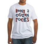 Being a USA Citizen Rocks Fitted T-Shirt