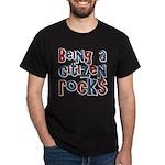 Being a USA Citizen Rocks Dark T-Shirt
