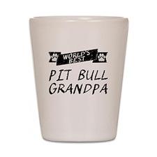 Worlds Best Pit Bull Grandpa Shot Glass
