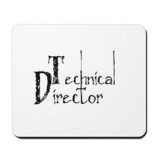 Technical Director Mousepad