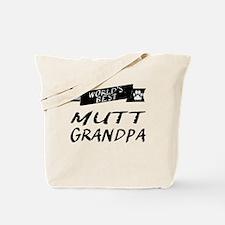 Worlds Best Mutt Grandpa Tote Bag