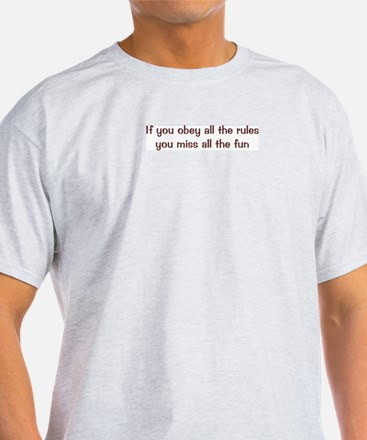 Obey the Rules T-Shirt