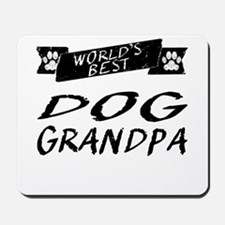 Worlds Best Dog Grandpa Mousepad
