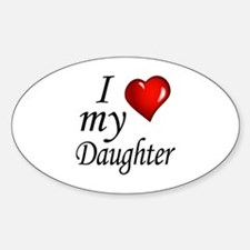 I love my Daughter Decal