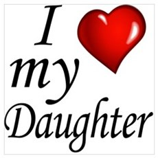 I love my Daughter Poster