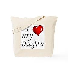 I love my Daughter Tote Bag