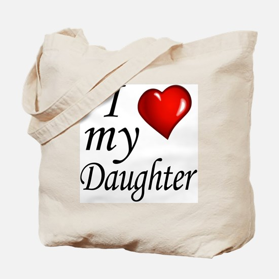 I love my Daughter Tote Bag