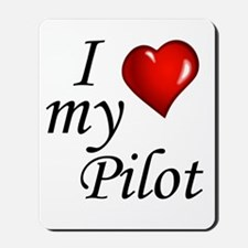 I Love My Pilot Mousepad