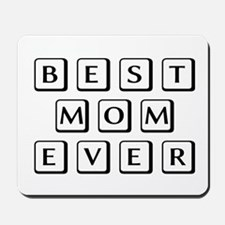 Best Mom Ever Mousepad
