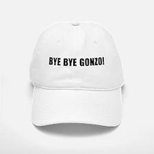 Bye bye Gonzo Baseball Baseball Cap