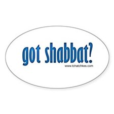 Got Shabbat? Decal