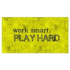 WORK SMART PLAY HARD SMALLER Framed Print