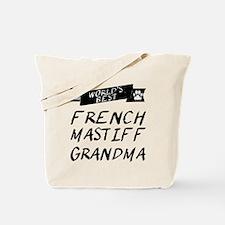Worlds Best French Mastiff Grandma Tote Bag