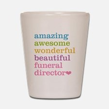 Amazing Funeral Director Shot Glass