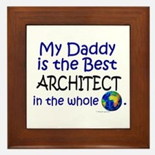 Best Architect In The World (Daddy) Framed Tile