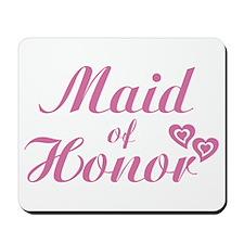 Maid of Honor Mousepad