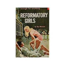 Reformatory Girls Rectangle Magnet