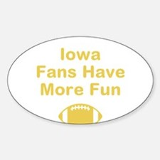 Iowa Fans Have More Fun Decal