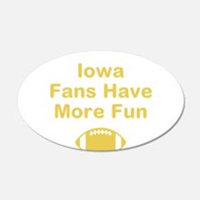 Iowa Fans Have More Fun Wall Decal