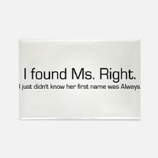 Ms. Right Rectangle Magnet