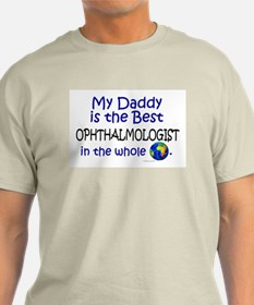 Best Ophthalmologist In The World (Daddy) T-Shirt