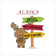 Alaska Moose What Way To The North Pole Poster