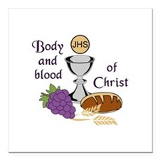 """BODY AND BLOOD OF CHRIST Square Car Magnet 3"""" x 3"""""""