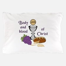BODY AND BLOOD OF CHRIST Pillow Case
