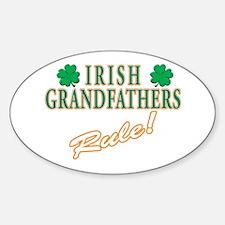 Irish Grandfathers rule Oval Decal