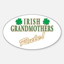Irish Grandmothers rule Oval Decal