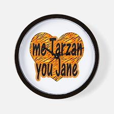 Me Tarzan You Jane Wall Clock