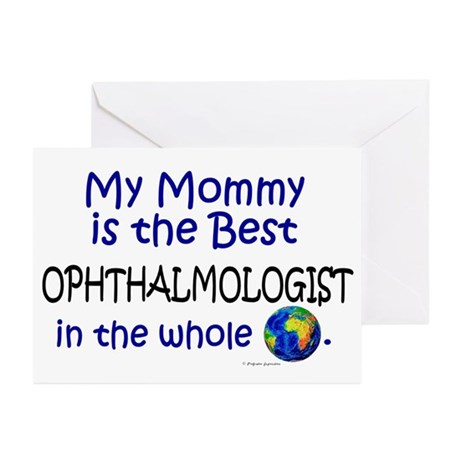 Best Ophthalmologist In The World (Mommy) Greeting