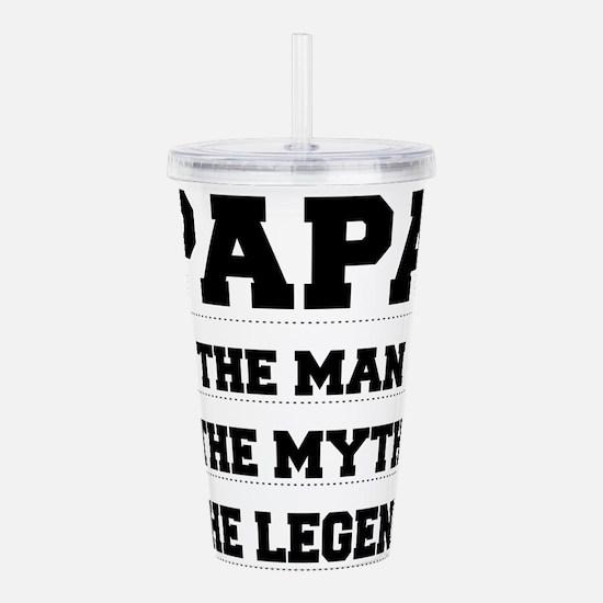 Papa,The Man,The Myth,The Legend Acrylic Double-wa