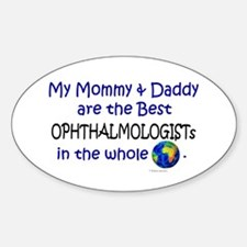 Best Ophthalmologists In The World Oval Decal