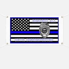 Police Flag-Blue-Respect Until Disrespected Banner