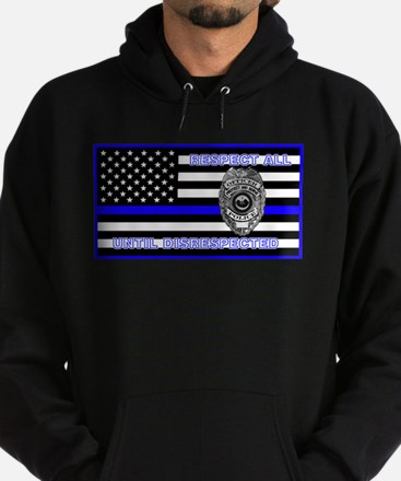 POLICE FLAG-BLUE-RESPECT UNTIL DISRESPECTED Hoodie