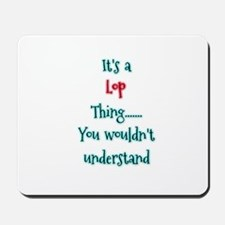 Lop thing Mousepad