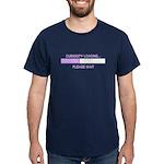 CURIOSITY LOADING... Dark T-Shirt
