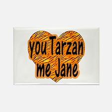 You Tarzan Me Jane Rectangle Magnet