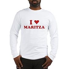 I LOVE MARITZA Long Sleeve T-Shirt