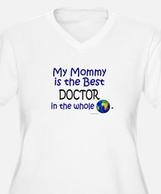Best Doctor In The World (Mommy) T-Shirt