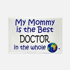 Best Doctor In The World (Mommy) Rectangle Magnet