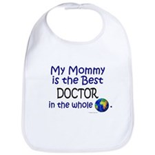 Best Doctor In The World (Mommy) Bib