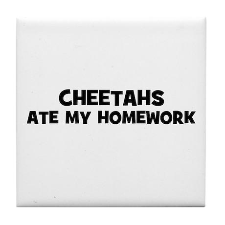 cheetahs ate my homework Tile Coaster