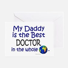 Best Doctor In The World (Daddy) Greeting Card