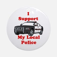 Support Local Police Round Ornament